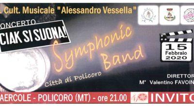 """Concerto """"Ciak Si Suona"""" – 15/02/2020 ore 21:00 Palaercole"""
